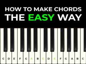 how to make piano chords the easy way