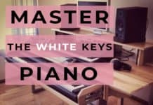 master the white keys on piano