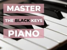 master the black keys on the piano