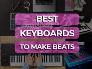 best keyboards to make beats
