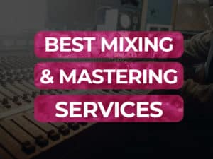 best mixing and mastering services 2020