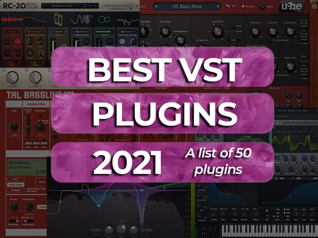 The 50 Best VST Plugins Available in 2021 – Whipped Cream Sounds