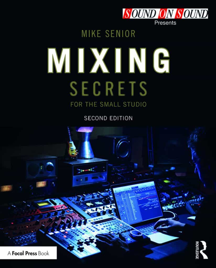 mixing secrets for the small studio book