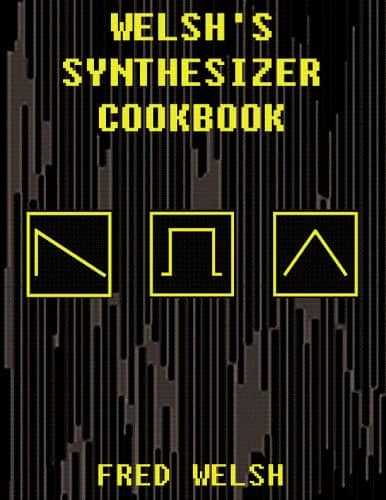 welsh's synthesizer cookbook