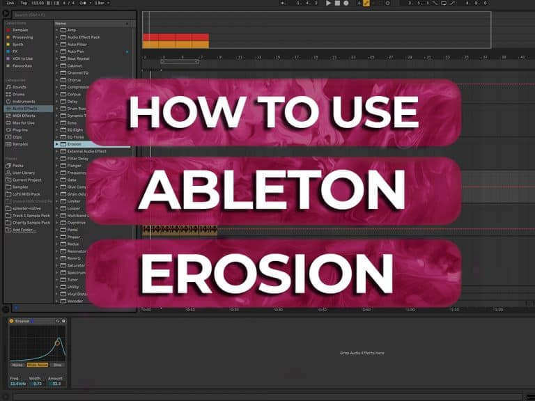 how to use ableton erosion