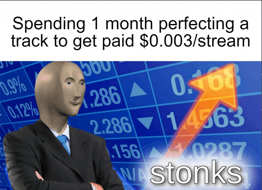 spotify streaming stonks meme