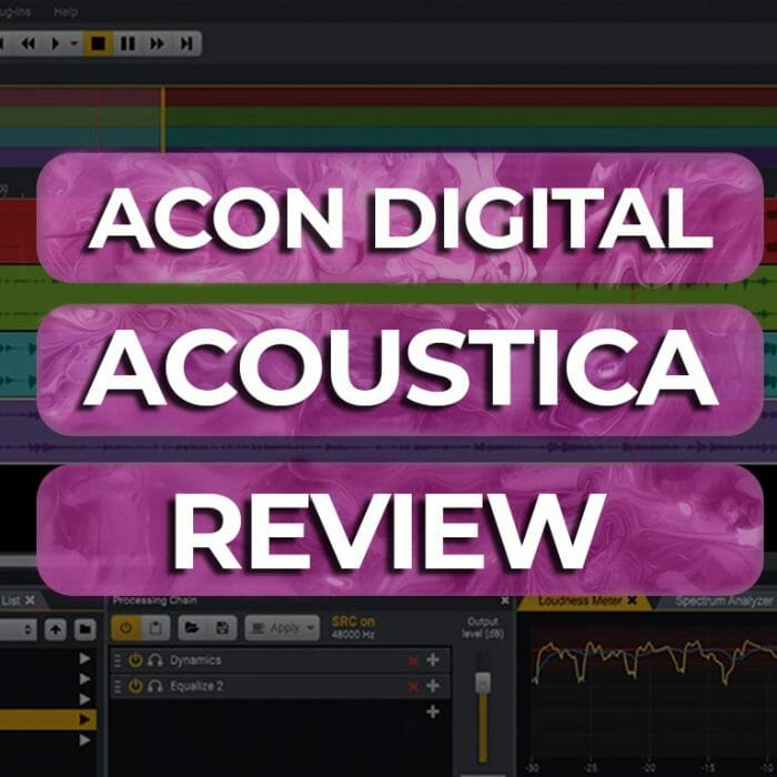Acon Digital Acoustica 7.2 Review – A Better Value for Money iZotope RX?