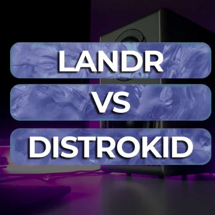 Landr vs Distrokid | An Honest Review from Someone Who's Used Both