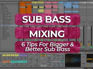 mixing sub bass