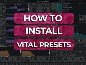 how to install vital presets
