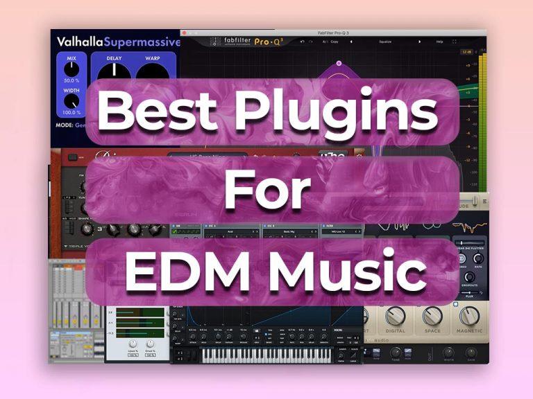 best plugins for edm