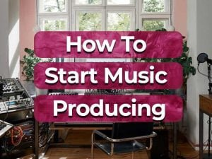 how to start producing music